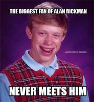 Bad luck Brian, Rickman meme by MarySeverus