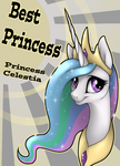 Celestia Best Princess by wingedwolf94