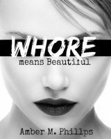 Whore2 by amber-phillps
