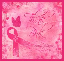 Think Pink - for Awareness by Jenna-Rose
