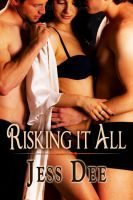 RISKING IT ALL by scottcarpenter