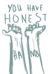 Honest Hands by kittenmagic
