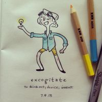 WOTD: Excogitate by hooraylorraine