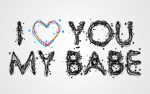 I LOVE YOU MY BABE by earn31
