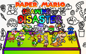 Paper Mario Drawing of Disaster Promotional Poster by WarioWules09
