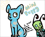 and now we bring to you MIND PUPPY by exileinvadercat