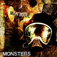Man Made Monsters by Ashworks