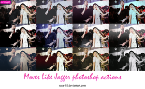 Moves Like Jagger photoshop actions by sasa-92
