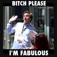 Bitch Please, Pewdiepie Is Fabulous! by fictionaloutcomes