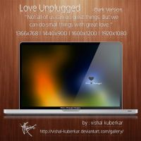 Love Unplugged Dark by vishal-kuberkar