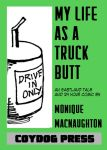 My Life As A Truck Butt - digital download by amberchrome