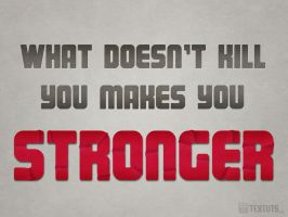 Stronger by Textuts