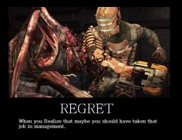 DeadSpace Regret Motivational by Vickin15