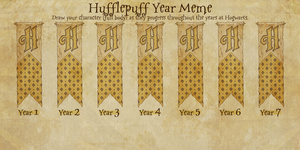 Hufflepuff Year Meme by AlyciaAnimation