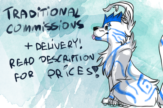 Traditional Commissions + DELIVERY (OPEN) ! by RobinSuperhero