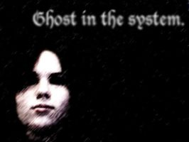 Ghost in the System by EmoMadaraUchiha
