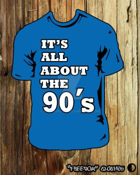 It's all about the 90's by mustang-GT