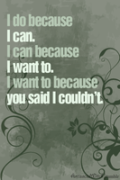 I do because I can by AntisocialWitch