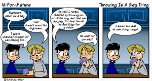 Throwing Is A Gay Thing by MFM-comics