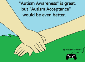 Autism Acceptance Message by Emily-Young