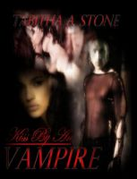Kiss By An Vampire Bookcover by secretfantasy4