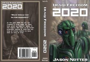 Iraqi Freedom 2020 The Book by LordJay