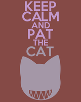 Keep Calm and Pat the Cat by thegoldfox21