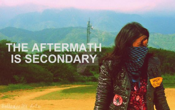 The Aftermath is Secondary by BelladeathV