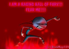 Raging Ball of FURY by BlackMage339