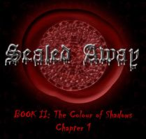 The Colour of Shadows: Chapter 1 by Anzelya