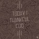 today i thankful for by fajar-rizky