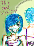 This Isn't Beauty by TheInfiniteKids