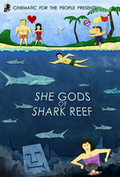 CFTP Presents: She Gods of Shark Reef by Weirdonian
