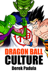 Cover for Dragon Ball Culture vol.06 - Gods by orco05