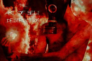 The Art Of Self Destruction II by incubusion