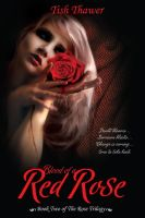 Blood of Red Rose by ReginaWamba