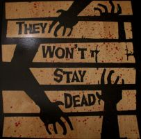 They Wont Stay Dead 02 by punkdaddy74
