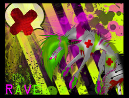 .:RAVE:. by Toxic1776