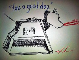 You a Good Dog by monstermelissa