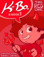 K-Bo. K-Book 1 The Red One Book Cover by kevinbolk