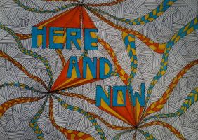 HERE AND NOW by Driif