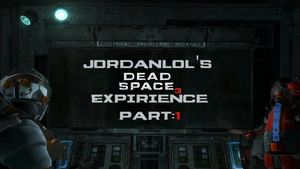 Jordanlol's Dead Space 3 Expirience: Part 1 by Jordanlolqwerty