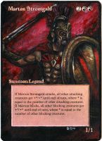 Magic The Gathering Alteration: Marton Stromgald by Ondal-the-Fool