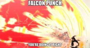 Falcon Punch, you're doing it right by Bit-small