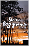 Wattpad cover #30 - Stare pozegnania by Favory01