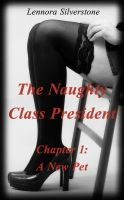 [FREE DOWNLOAD] The Naughty Class President - NSFW by LennoraSilverstone