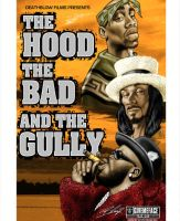HOOD, BAD AND THE GULLY by BLAIZEMAN