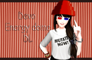 MMD: Devo Energy dome download by EmberBertinelli