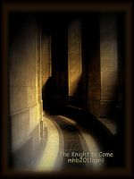Knight to Come by MagicBlanche