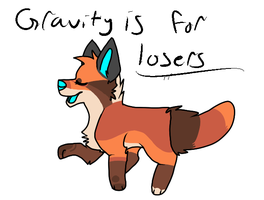 Gravity's For Losers by owl-qlass